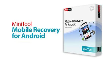 نرم افزار بازیابی اطلاعات گوشی یا نرم افزار MiniTool Mobile Recovery for Android